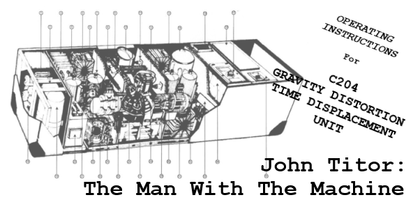 John Titor: The Man With The Machine