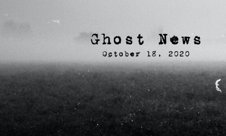 Ghost News - October 18, 2020 over a black and white field