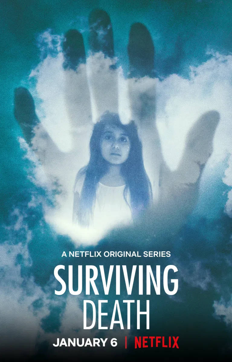 Poster for Netflix's 'Surviving Death'